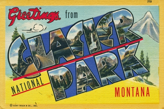 "Vintage ""Large Letter"" Glacier National Park postcard."